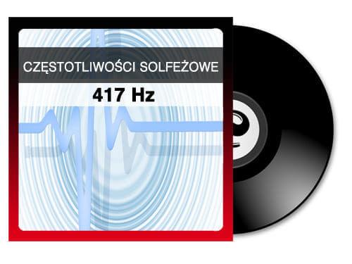 CZĘSTOTLIWOŚCI SOLFEŻOWE 417 Hz
